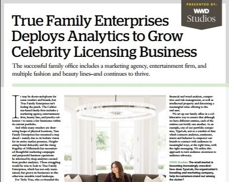 True Family Enterprises Deploys Analytics to Grow Celebrity Licensing Business